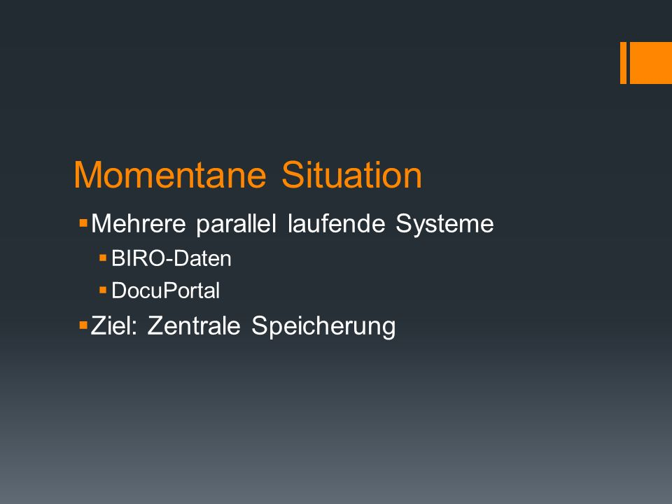 Momentane Situation Mehrere parallel laufende Systeme