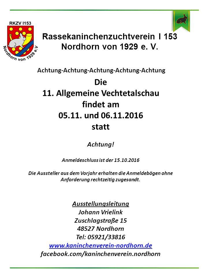 11. Allgemeine Vechtetalschau findet am 05.11. und 06.11.2016 statt