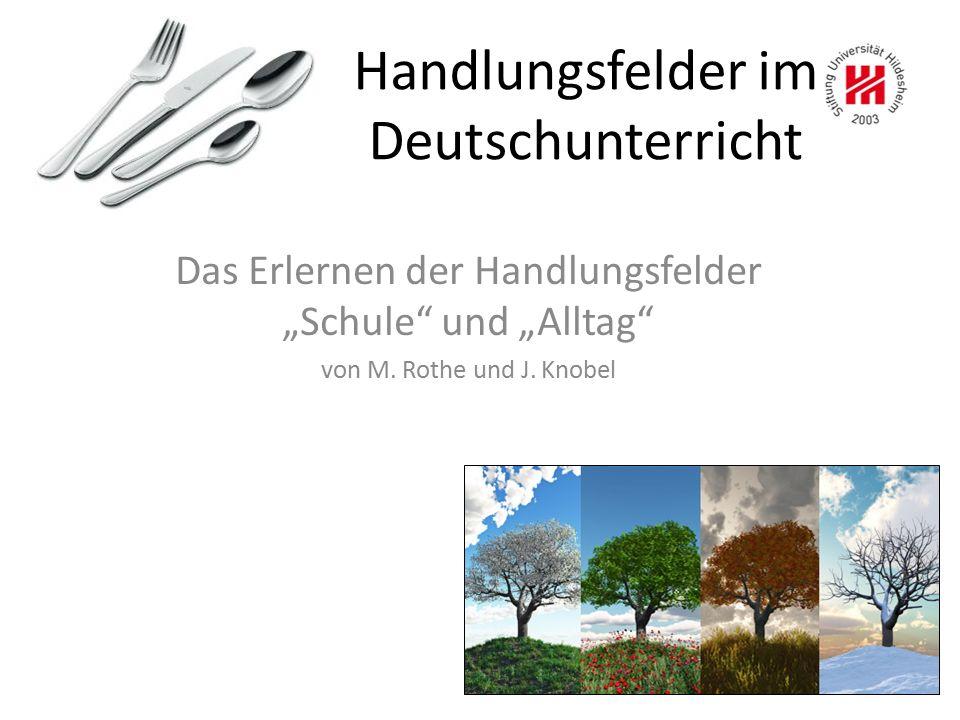 Handlungsfelder im Deutschunterricht