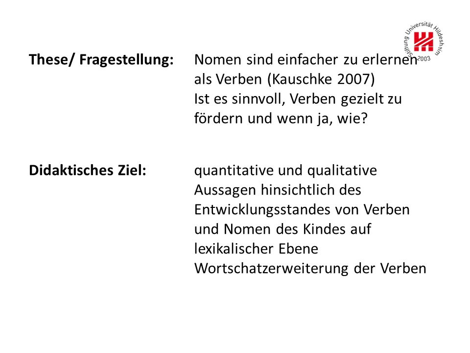These/ Fragestellung: