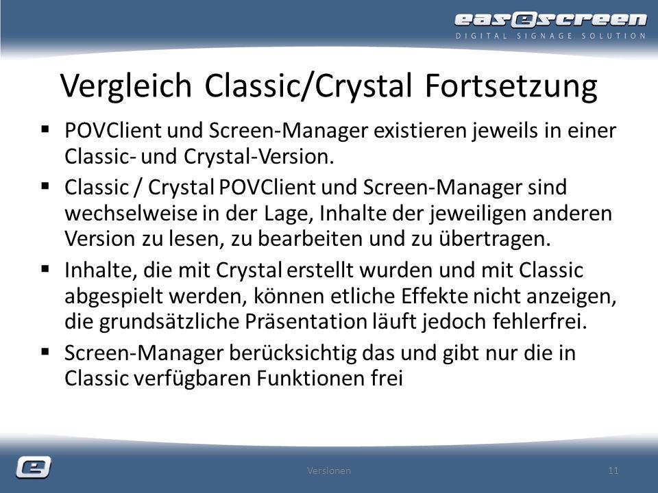 Vergleich Classic/Crystal Fortsetzung