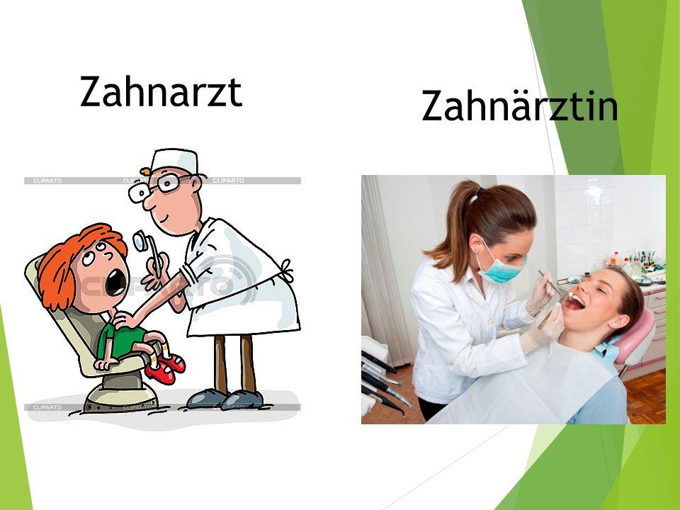 Zahnarzt Zahnärztin
