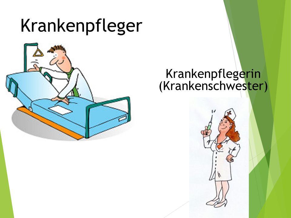 Krankenpflegerr Krankenpflegerin (Krankenschwester)
