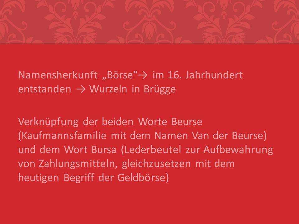 """Namensherkunft """"Börse → im 16"""