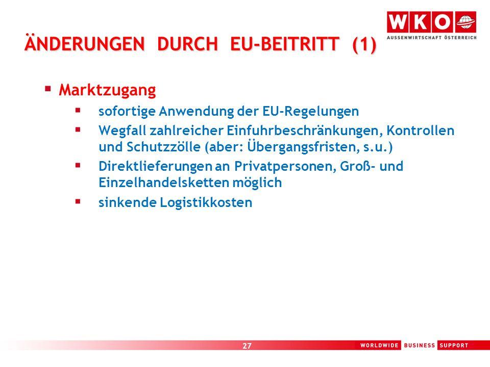 ÄNDERUNGEN DURCH EU-BEITRITT (1)
