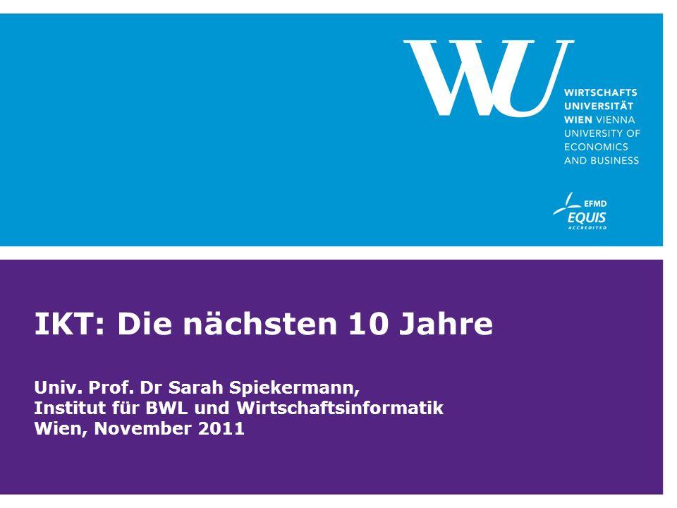 IKT: Die nächsten 10 Jahre Univ. Prof