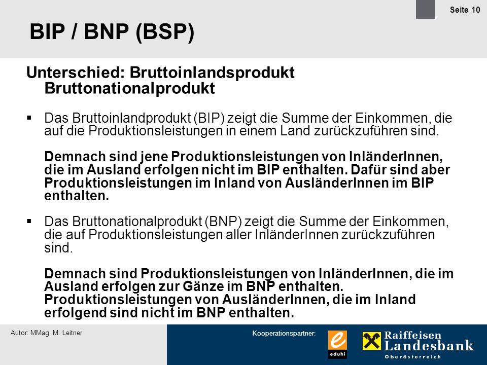 BIP / BNP (BSP) Unterschied: Bruttoinlandsprodukt Bruttonationalprodukt.