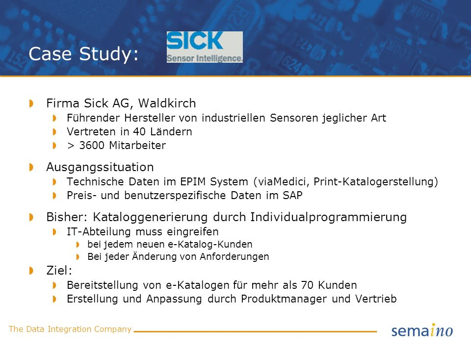 Case Study: Firma Sick AG, Waldkirch Ausgangssituation