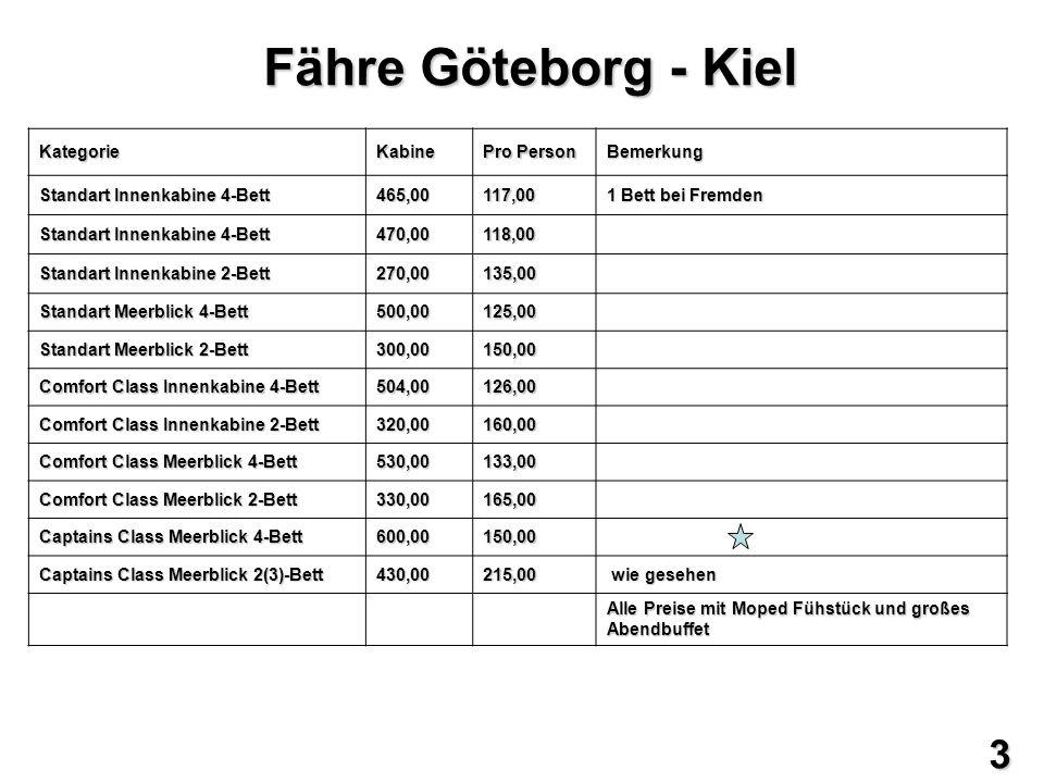 Fähre Göteborg - Kiel 3 Kategorie Kabine Pro Person Bemerkung
