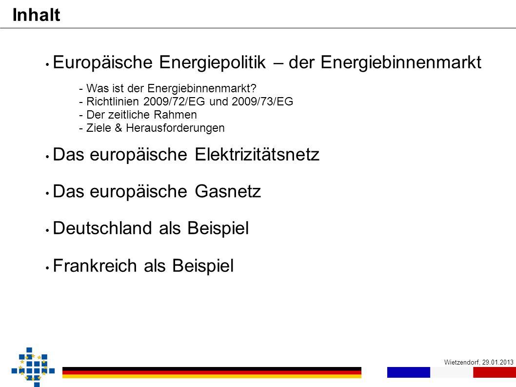 Inhalt Europäische Energiepolitik – der Energiebinnenmarkt