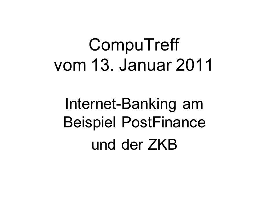 Internet-Banking am Beispiel PostFinance und der ZKB