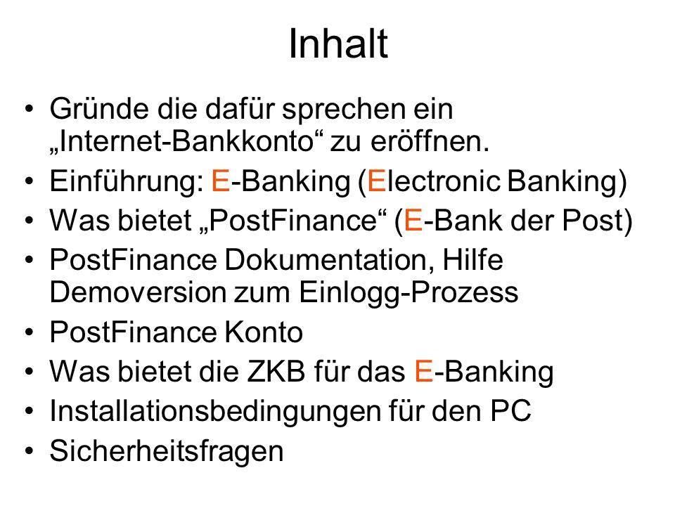 """Inhalt Gründe die dafür sprechen ein """"Internet-Bankkonto zu eröffnen."""