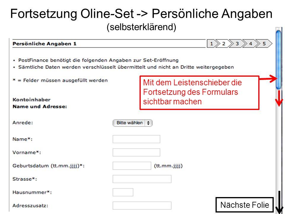 Fortsetzung Oline-Set -> Persönliche Angaben (selbsterklärend)