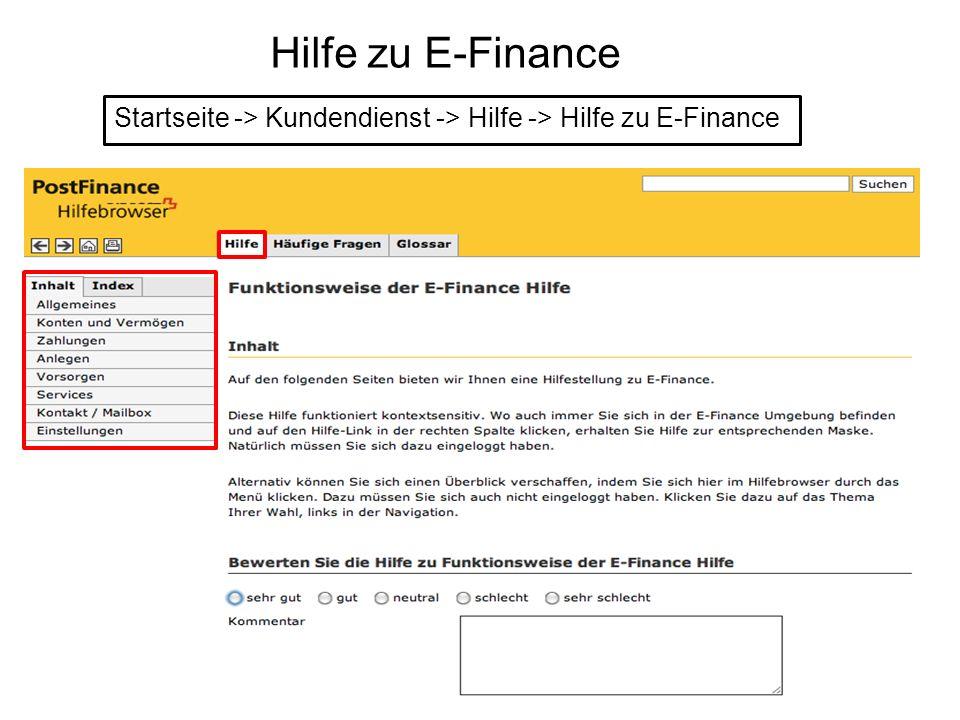 Hilfe zu E-Finance Startseite -> Kundendienst -> Hilfe -> Hilfe zu E-Finance.