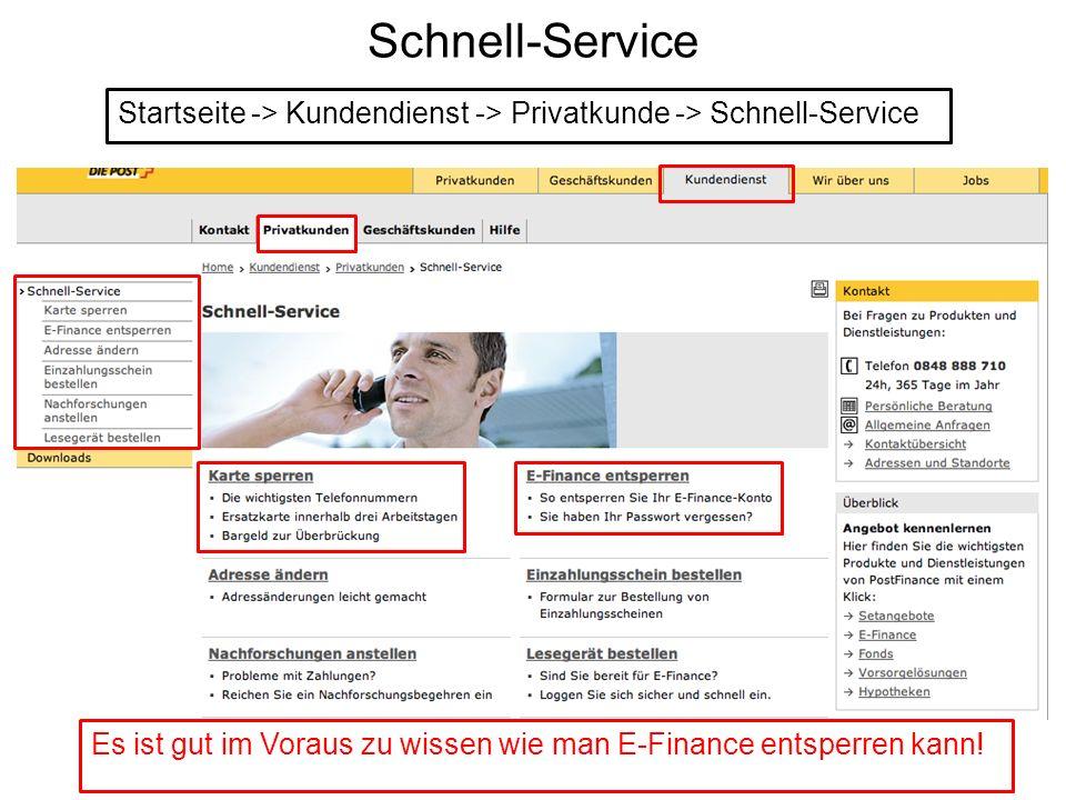 Schnell-Service Startseite -> Kundendienst -> Privatkunde -> Schnell-Service.