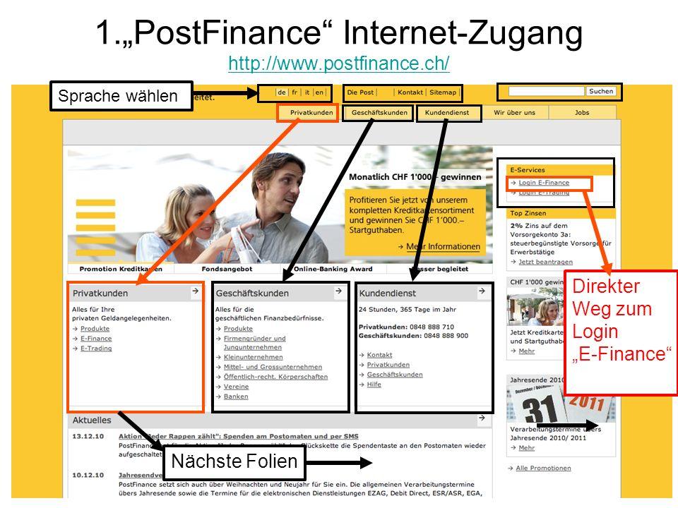"1.""PostFinance Internet-Zugang http://www.postfinance.ch/"