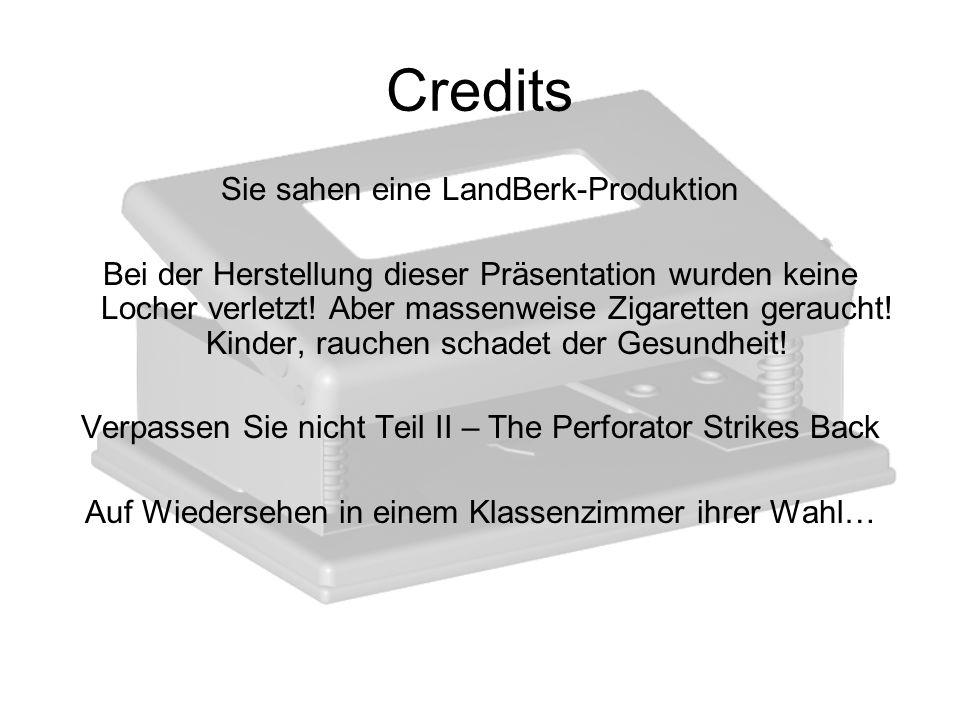 Credits Sie sahen eine LandBerk-Produktion