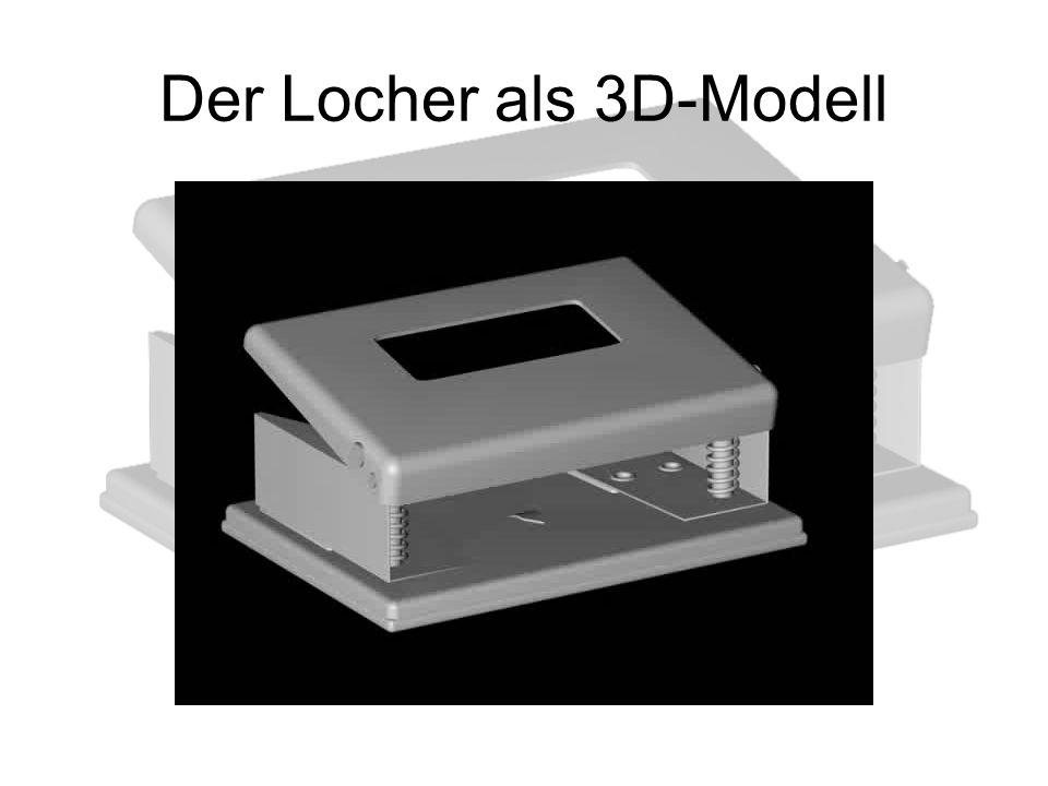 Der Locher als 3D-Modell