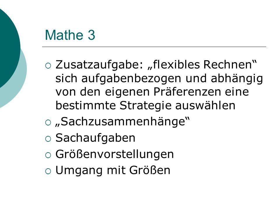 """Mathe 3 Zusatzaufgabe: """"flexibles Rechnen sich aufgabenbezogen und abhängig von den eigenen Präferenzen eine bestimmte Strategie auswählen."""