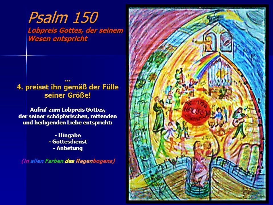 Psalm 150 Lobpreis Gottes, der seinem Wesen entspricht