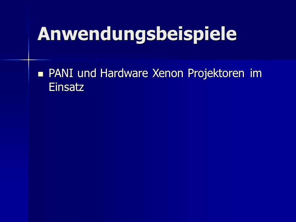 Anwendungsbeispiele PANI und Hardware Xenon Projektoren im Einsatz
