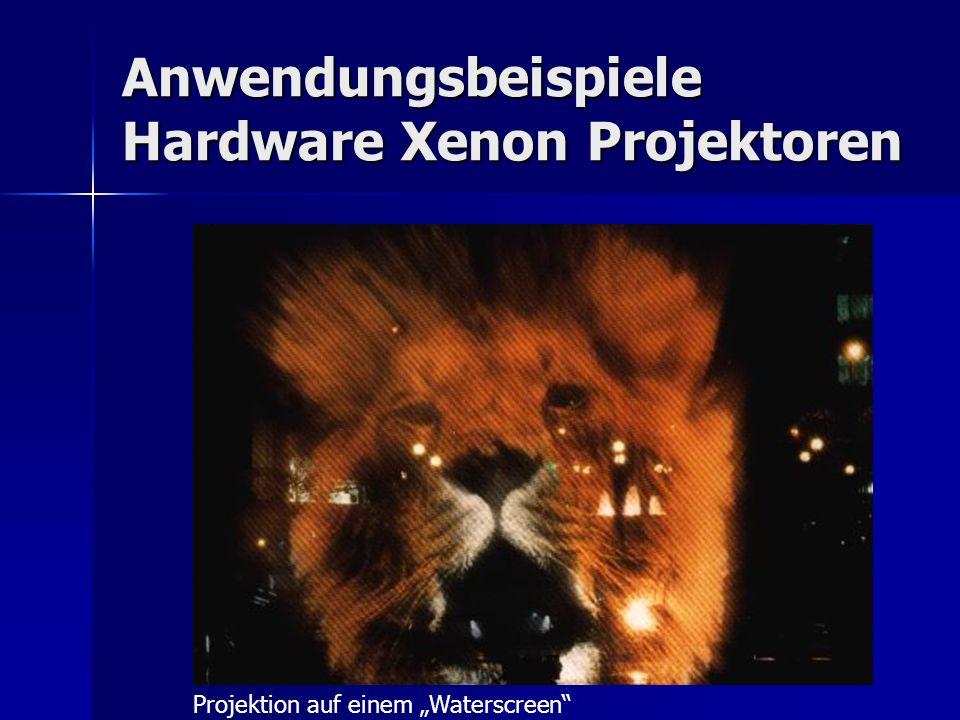 Anwendungsbeispiele Hardware Xenon Projektoren