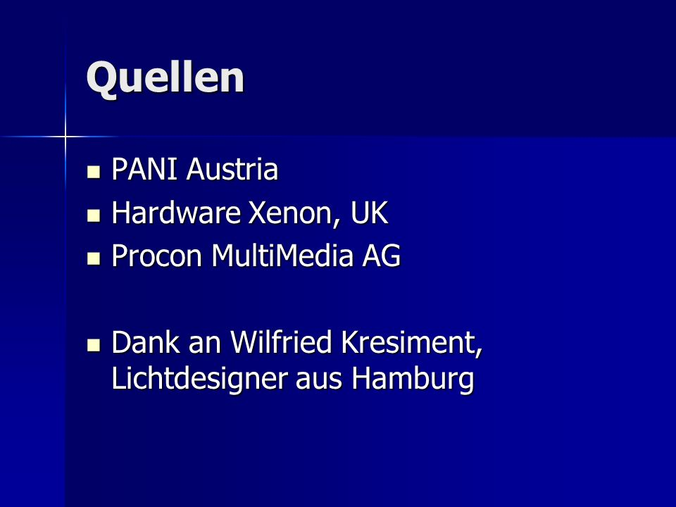 Quellen PANI Austria Hardware Xenon, UK Procon MultiMedia AG
