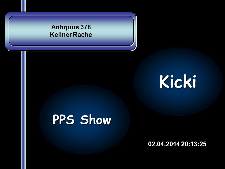 Antiquus 378 Kellner Rache Kicki PPS Show 28.03.2017 17:43:28