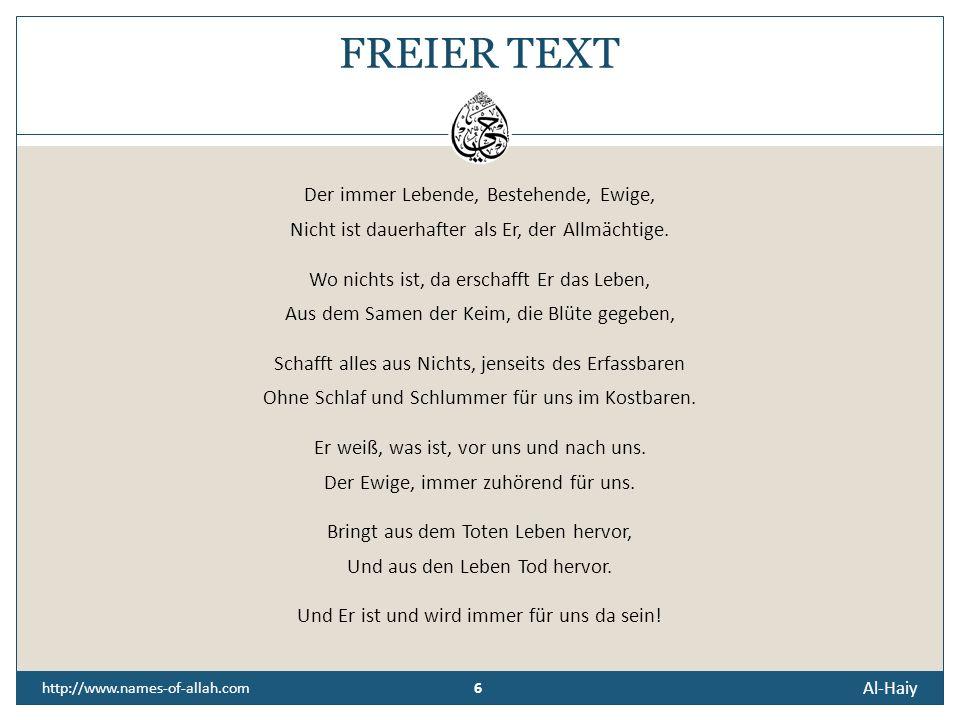 FREIER TEXT Der immer Lebende, Bestehende, Ewige,