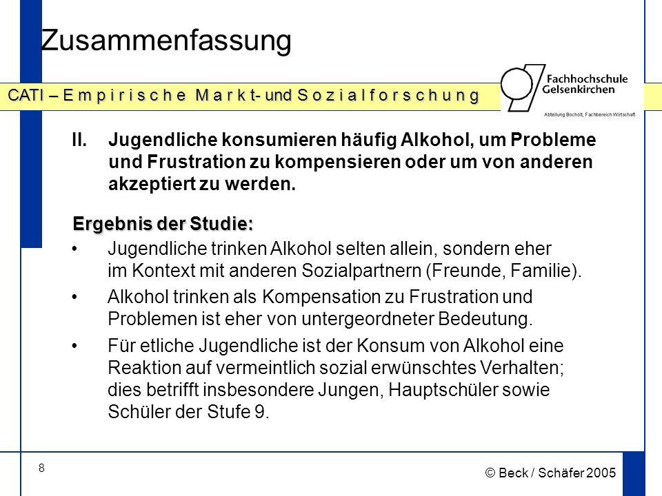 Zusammenfassung Jugendliche konsumieren häufig Alkohol, um Probleme und Frustration zu kompensieren oder um von anderen akzeptiert zu werden.