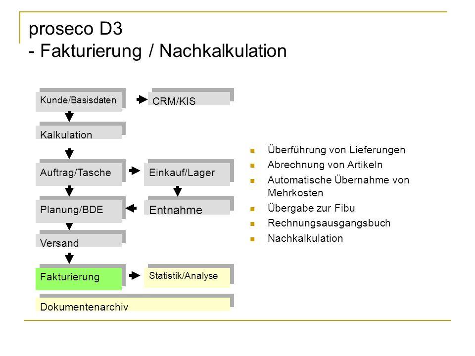 proseco D3 - Fakturierung / Nachkalkulation