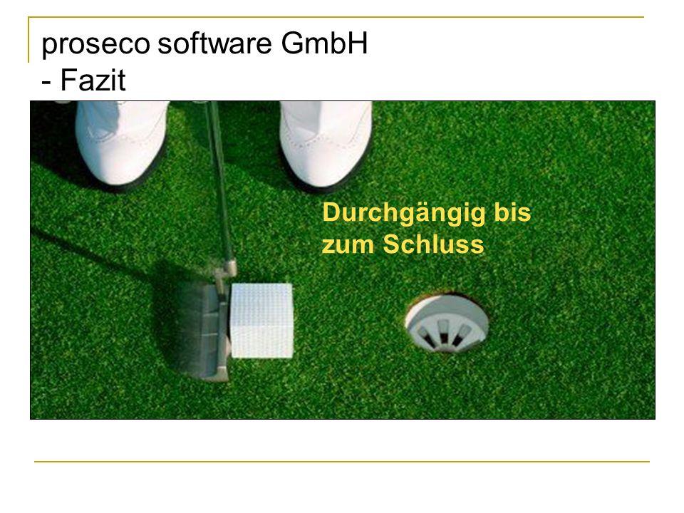 proseco software GmbH - Fazit