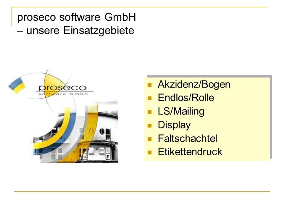 proseco software GmbH – unsere Einsatzgebiete
