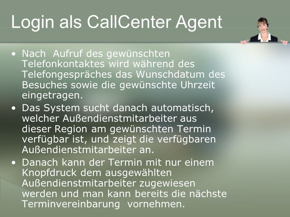 Login als CallCenter Agent