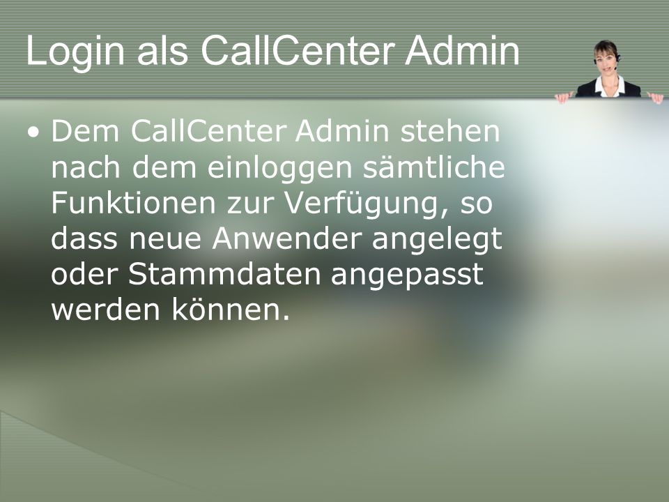 Login als CallCenter Admin
