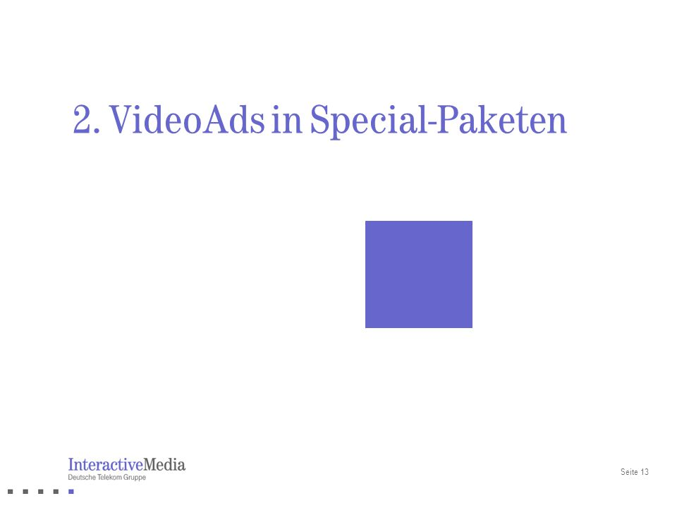 2. VideoAds in Special-Paketen