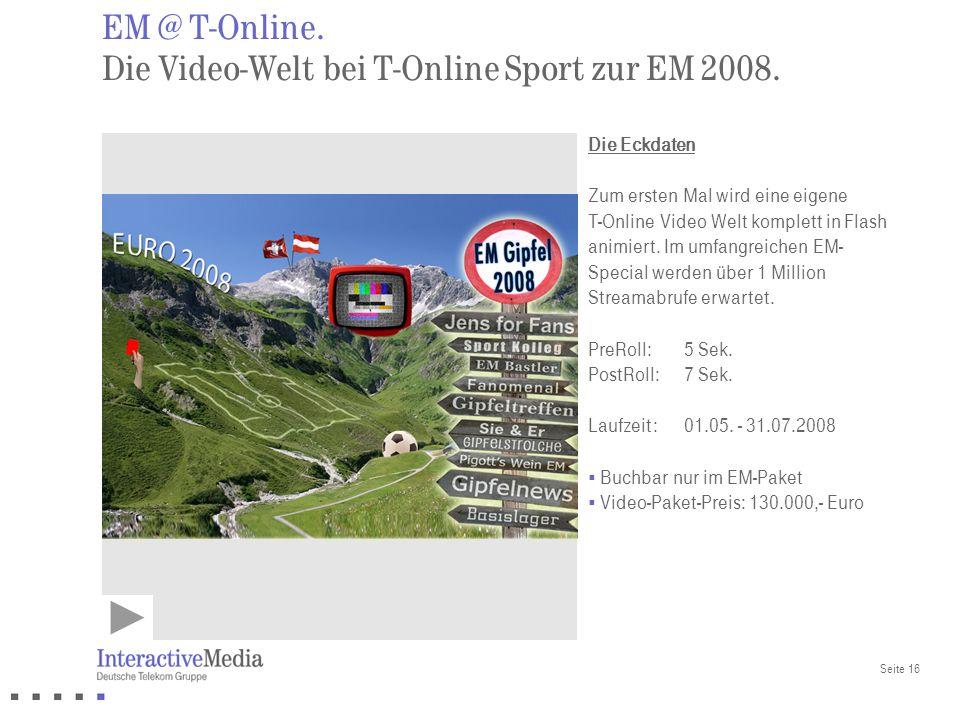 EM @ T-Online. Die Video-Welt bei T-Online Sport zur EM 2008.