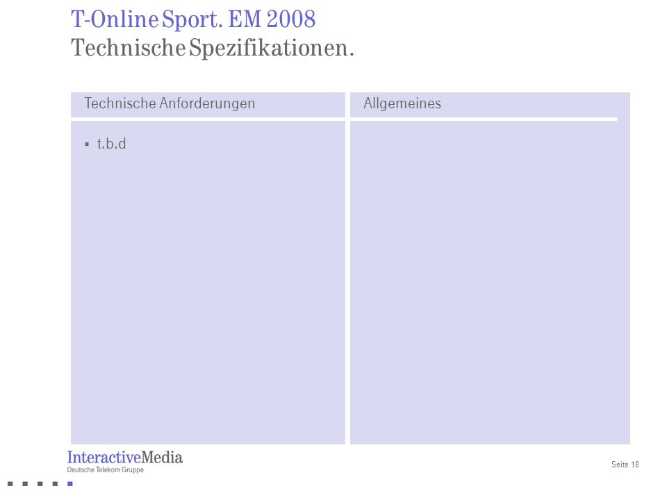 T-Online Sport. EM 2008 Technische Spezifikationen.