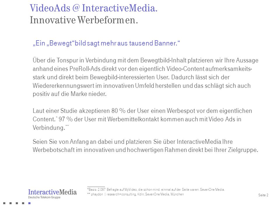 VideoAds @ InteractiveMedia. Innovative Werbeformen.