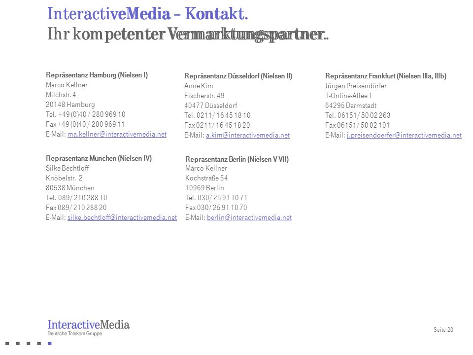 InteractiveMedia – Kontakt. Ihr kompetenter Vermarktungspartner.