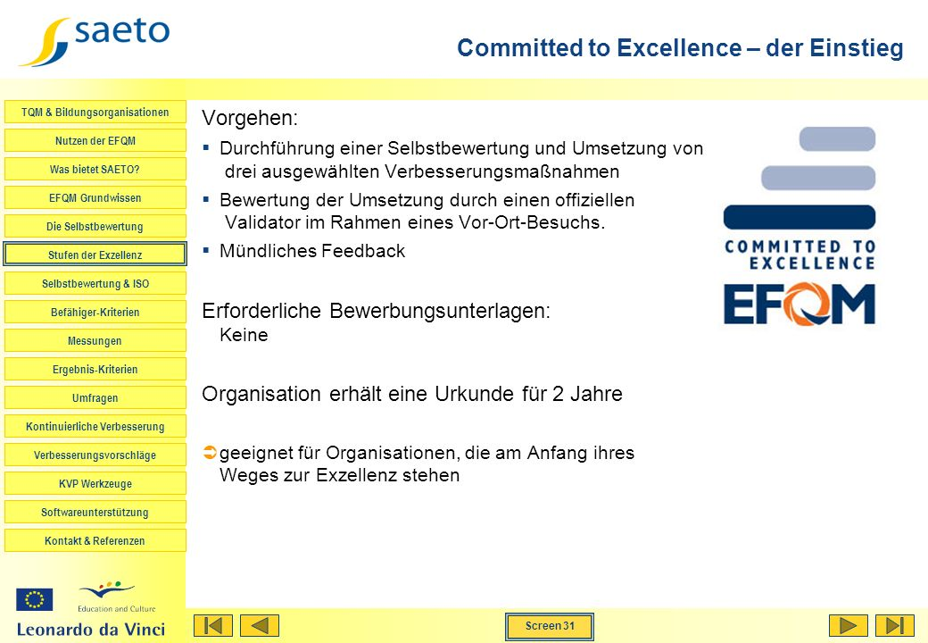 Committed to Excellence – der Einstieg