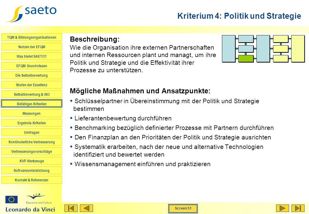 Kriterium 4: Politik und Strategie