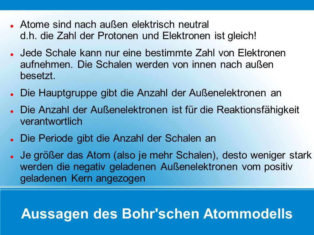 Aussagen des Bohr schen Atommodells