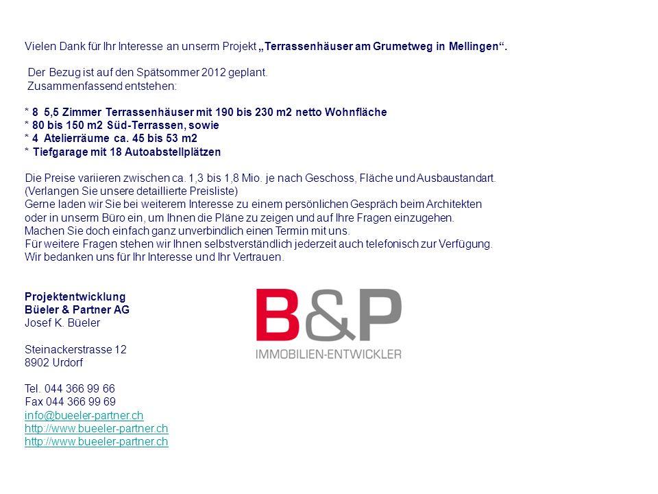 """Vielen Dank für Ihr Interesse an unserm Projekt """"Terrassenhäuser am Grumetweg in Mellingen ."""