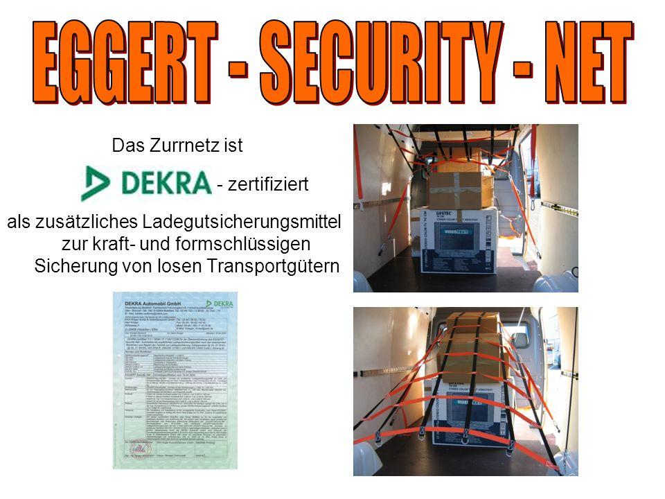 EGGERT - SECURITY - NET Das Zurrnetz ist - zertifiziert