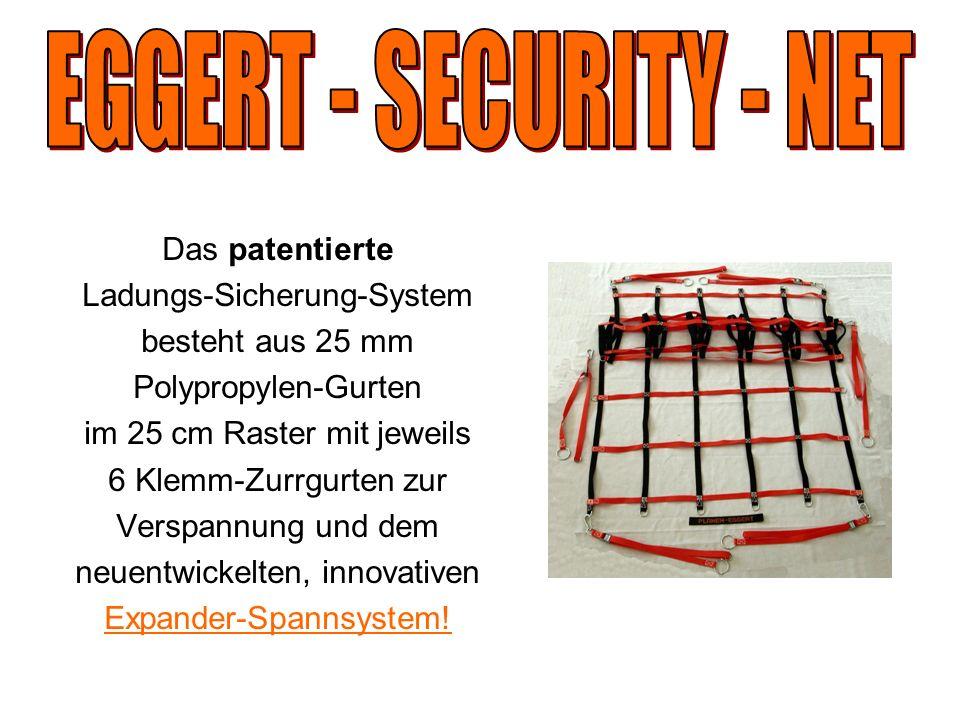 EGGERT - SECURITY - NET Das patentierte Ladungs-Sicherung-System