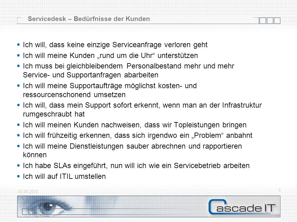 Servicedesk – Bedürfnisse der Kunden