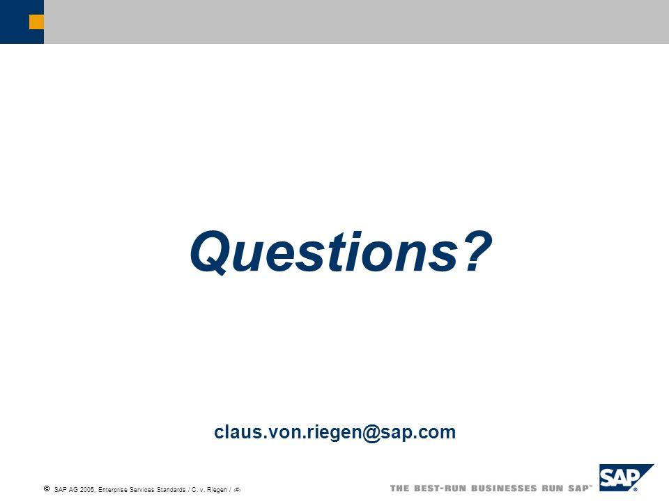 Questions claus.von.riegen@sap.com