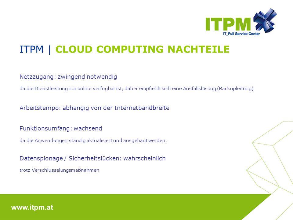 ITPM | CLOUD COMPUTING NACHTEILE