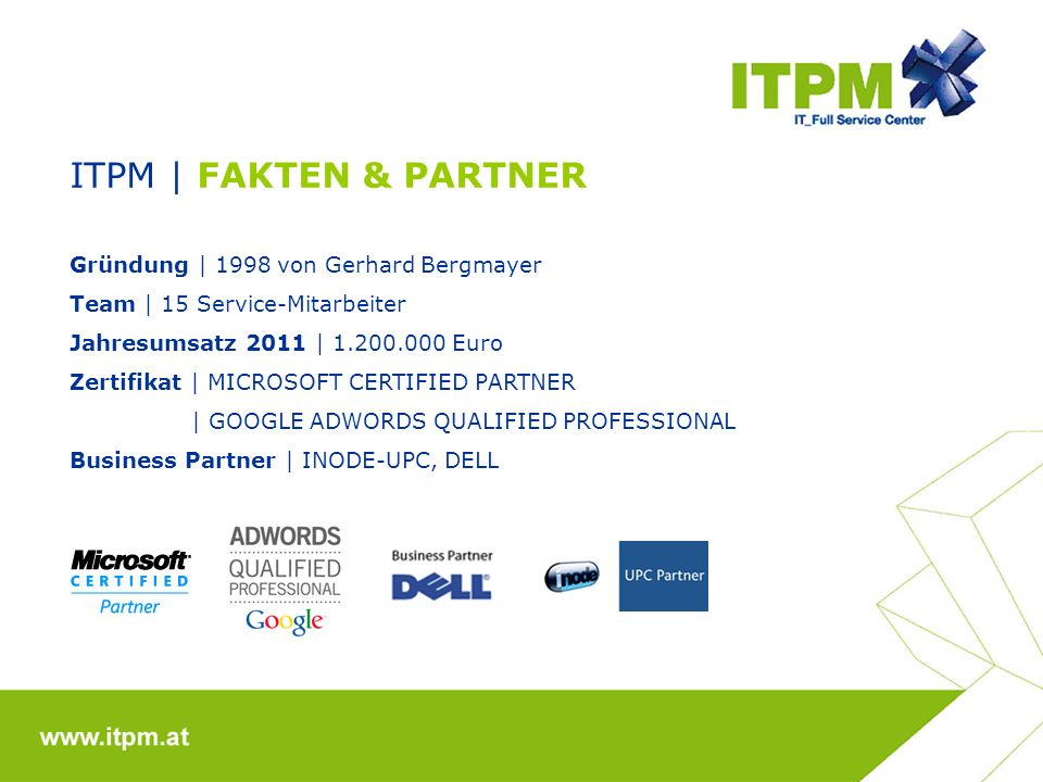 ITPM | Fakten & Partner Gründung | 1998 von Gerhard Bergmayer